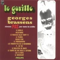 Purchase Georges Brassens - Le Gorille - Chansons Pas Pour Toutes Les Oreilles