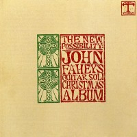Purchase John Fahey - The New Possibility: John Fahey's Christmas Album Vols. I And II (Remastered 1993)