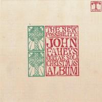 Purchase John Fahey - The New Possibility: John Fahey's Guitar Soli Christmas Album (Remastered 1986)