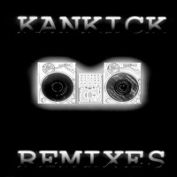 Purchase Kankick - Kankick Remixes