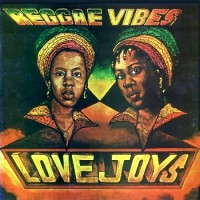 Purchase Love Joys - Reggae Vibes (Remastered 2002)