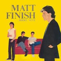 Purchase Matt Finish - Short Note (Reissued 2003)