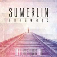 Purchase Sumerlin - Runaways (Deluxe Edition)