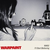 Purchase Warpaint - No Way Out / I'll Start Believing (EP)