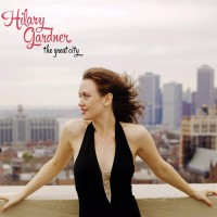 Purchase Hilary Gardner - The Great City