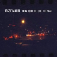 Purchase Jesse Malin - New York Before The War