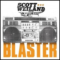 Purchase Scott Weiland And The Wildabouts - Blaster