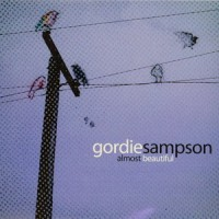 Purchase Gordie Sampson - Almost Beautiful
