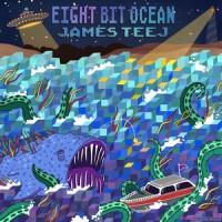 Purchase James Teej - Eight Bit Ocean