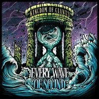 Purchase Kingdom Of Giants - Every Wave Of Sound