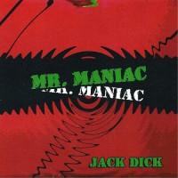 Purchase Jack Dick - Mr. Maniac