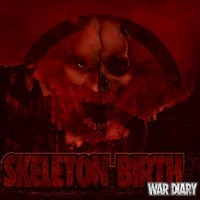 Purchase Skeleton Birth - War Diary