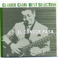 Purchase Claude Ciari - Best Selection: El Condor Pasa CD3