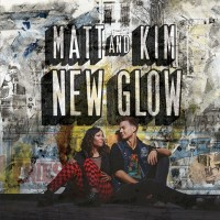 Purchase Matt & Kim - New Glow