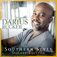 Purchase Darius Rucker - Southern Style (Deluxe Edition)