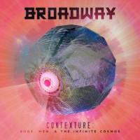 Purchase Broadway - Contexture: Gods, Men, & The Infinite Cosmos