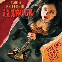 Purchase Paola Pellegrini Lexrock - Dreams Come True
