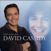 Purchase David Cassidy - Then And Now