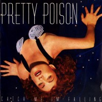 Purchase Pretty Poison - Catch Me I'm Falling