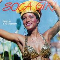 Purchase Byron Lee & The Dragonaires - Soca Girl (Vinyl)