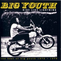 Purchase Big Youth - Ride Like Lightning (1972-76) Vol. 2 CD2