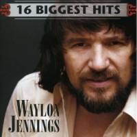 Purchase Waylon Jennings - 16 Biggest Hits