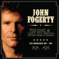 Purchase John Fogerty - The Rock & Roll All Stars: Live Broadcasts 1985-1986