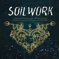 Purchase Soilwork - Live In The Heart Of Helsinki CD1