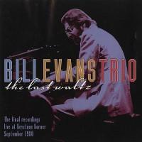 Purchase Bill Evans Trio - The Last Waltz (Live 1980) CD3