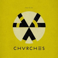 Purchase CHVRCHES - Under The Tide (EP)