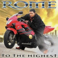 Purchase Rome - To The Highest