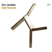 Purchase Iiro Rantala - Lost Heroes