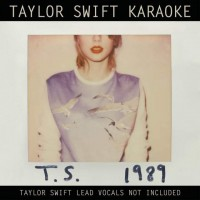 Purchase Taylor Swift - Taylor Swift Karaoke: 1989