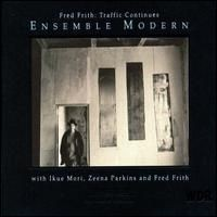 Purchase Fred Frith - Traffic Continues (With Ensemble Modern)