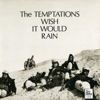 Purchase The Temptations - Wish It Would Rain