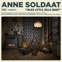 Purchase Anne Soldaat - Talks Little, Kills Many