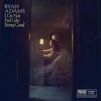 Purchase Ryan Adams - I Do Not Feel Like Being Good (CDS)