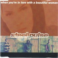 Purchase Steel Pulse - When You're In Love With A Beautiful Woman (CDS)