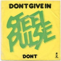 Purchase Steel Pulse - Don't Give In (VLS)