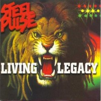 Purchase Steel Pulse - Living Legacy