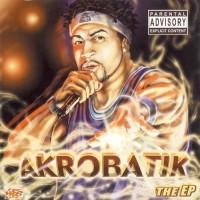 Purchase Akrobatik - The EP