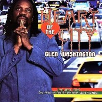 Purchase Glen Washington - Heart Of The City