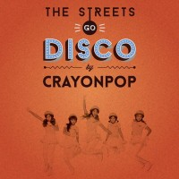 Purchase Crayon Pop - The Streets Go Disco