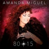 Purchase Amanda Miguel - 80-15