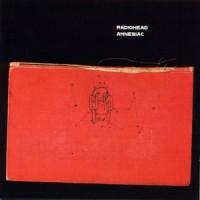 Purchase Radiohead - Amnesiac (Deluxe Edition) CD1
