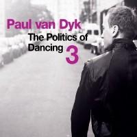 Purchase Paul Van Dyk - Politics Of Dancing 3