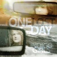 Purchase Indigo Girls - One Lost Day