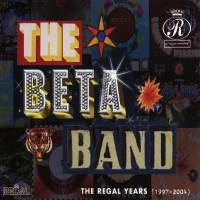 Purchase The Beta Band - The Regal Years (1997-2004) CD4