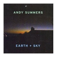 Purchase Andy Summers - Earth And Sky
