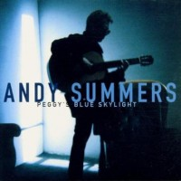 Purchase Andy Summers - Peggy's Blue Skylight